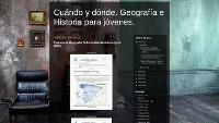 Cuándo y dónde. Geografía e Historia para jóvenes.p